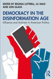 Democracy in the Disinformation Age - 1st Edition book cover