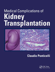 Medical Complications of Kidney Transplantation - 1st Edition book cover