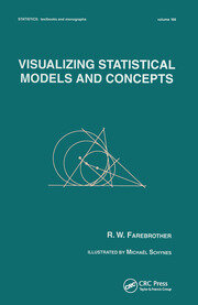 Visualizing Statistical Models And Concepts -  1st Edition book cover