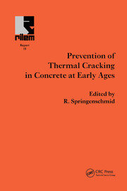 Prevention of Thermal Cracking in Concrete at Early Ages - 1st Edition book cover