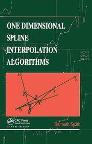 One Dimensional Spline Interpolation Algorithms - 1st Edition book cover