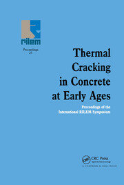 Thermal Cracking in Concrete at Early Ages - 1st Edition book cover