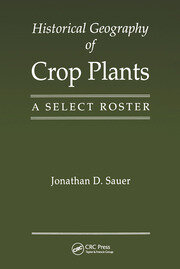 Historical Geography of Crop Plants - 1st Edition book cover