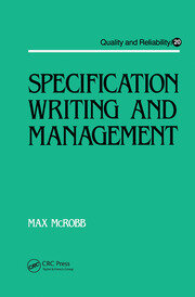 Specification Writing and Management - 1st Edition book cover