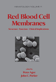 Red Blood Cell Membranes - 1st Edition book cover