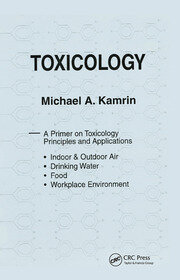 Toxicology-A Primer on Toxicology Principles and Applications - 1st Edition book cover