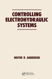 Controlling Electrohydraulic Systems - 1st Edition book cover