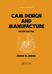 Cam Design and Manufacture, Second Edition - 2nd Edition book cover