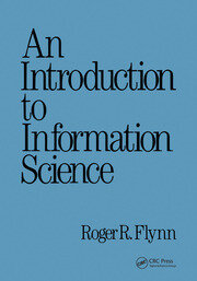 An Introduction to Information Science - 1st Edition book cover