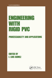 Engineering with Rigid PVC - 1st Edition book cover