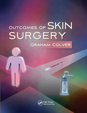 Outcomes of Skin Surgery - 1st Edition book cover