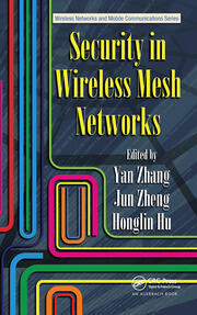 Security in Wireless Mesh Networks - 1st Edition book cover