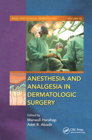 Anesthesia and Analgesia in Dermatologic Surgery - 1st Edition book cover
