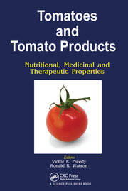 Tomatoes and Tomato Products - 1st Edition book cover