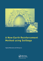 A New Earth Reinforcement Method Using Soilbags - 1st Edition book cover