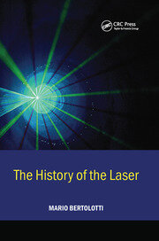 The History of the Laser - 1st Edition book cover