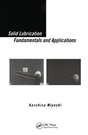 Solid Lubrication Fundamentals and Applications - 1st Edition book cover