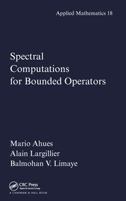 Spectral Computations for Bounded Operators - 1st Edition book cover