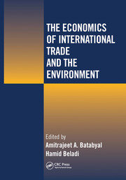 The Economics of International Trade and the Environment -  1st Edition book cover