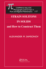 Strain Solitons in Solids and How to Construct Them - 1st Edition book cover