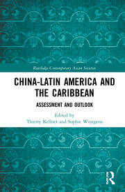 China-Latin America and the Caribbean - 1st Edition book cover