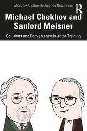 Michael Chekhov and Sanford Meisner - 1st Edition book cover