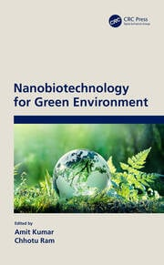 Nanobiotechnology for Green Environment - 1st Edition book cover