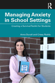 Managing Anxiety in School Settings - 1st Edition book cover