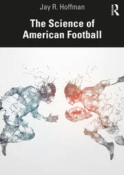The Science of American Football - 1st Edition book cover