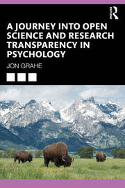 A Journey into Open Science and Research Transparency in Psychology - 1st Edition book cover