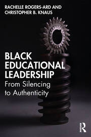 Black Educational Leadership - 1st Edition book cover