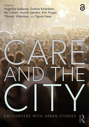 Care and the City - 1st Edition book cover