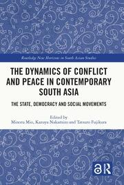 The Dynamics of Conflict and Peace in Contemporary South Asia book cover