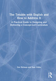The Trouble with English and How to Address It - 1st Edition book cover