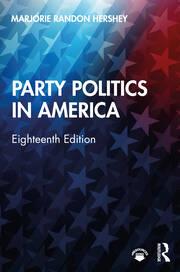 Party Politics in America - 18th Edition book cover