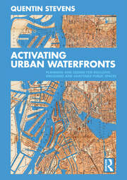Activating Urban Waterfronts : Planning and Design for Inclusive, Engaging and Adaptable Public Spaces - 1st Edition book cover