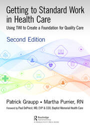 Getting to Standard Work in Health Care - 2nd Edition book cover