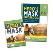The Hero's Mask: Helping Children with Traumatic Stress - 1st Edition book cover