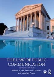 The Law of Public Communication, 11th Edition - 11th Edition book cover