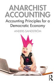 Anarchist Accounting - 1st Edition book cover