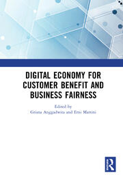 Digital Economy for Customer Benefit and Business Fairness: Proceedings of the International Conference on Sustainable Collaboration in Business, Information and Innovation (SCBTII 2019), Bandung, Indonesia, October 9-10, 2019
