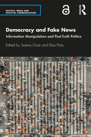 Democracy and Fake News - 1st Edition book cover