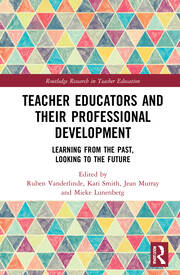 Teacher Educators and their Professional Development - 1st Edition book cover