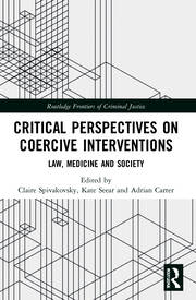 Critical Perspectives on Coercive Interventions -  1st Edition book cover