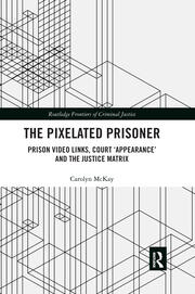 The Pixelated Prisoner -  1st Edition book cover