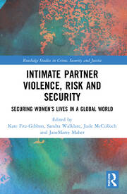 Intimate Partner Violence, Risk and Security -  1st Edition book cover