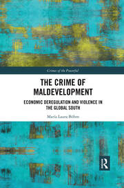 The Crime of Maldevelopment -  1st Edition book cover