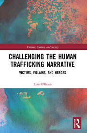 Challenging the Human Trafficking Narrative -  1st Edition book cover