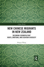 New Chinese Migrants in New Zealand -  1st Edition book cover