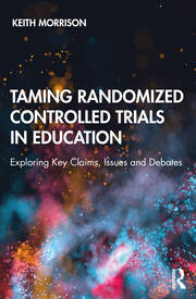 Taming Randomized Controlled Trials in Education - 1st Edition book cover